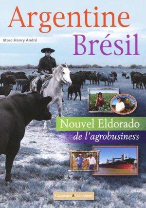 Argentine Brésil, portraits d'agricultures, portraits d'agriculteurs - campagne et compagnie - 9791090213173 -