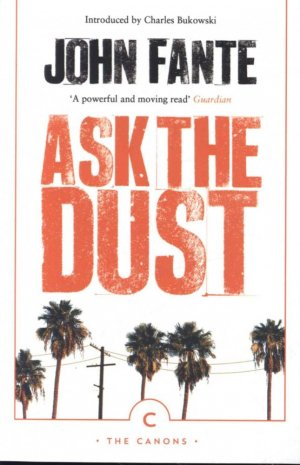 Ask The Dust - canongate - 9781786896209 -