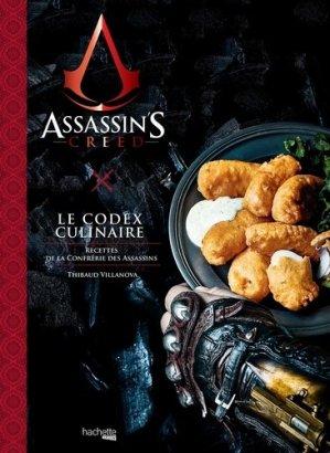 Assassin's Creed, Le Codex Culinaire - Hachette - 9782017032120 -