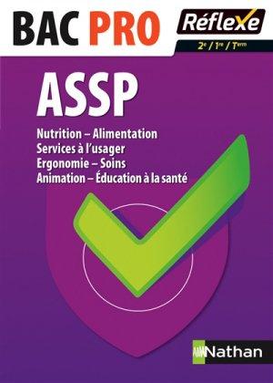 ASSP Nutrition - Alimentation Services à l'usager - Ergonomie - Soins Alimentation - Education à la santé - nathan - 9782091638874 -