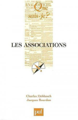 Les associations - puf - presses universitaires de france - 9782130558057 -