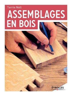 Assemblages en bois - eyrolles - 9782212118360 -