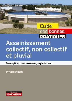 Assainissement collectif non collectif et pluvial - le moniteur - 9782281140811 -