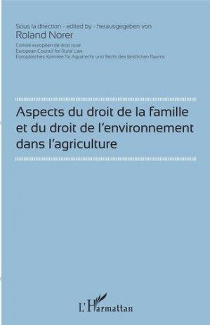 Aspects du droit de la famille et du droit de l'environnement dans l'agriculture - l'harmattan - 9782343086248 -