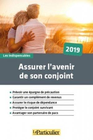 Assurer l'avenir de votre conjoint - Le Particulier Editions - 9782357312500 -