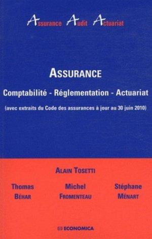 Assurance. Comptabilité, réglementation, actuariat (avec extraits du Code des assurances à jour au 30 juin 2010) - Economica - 9782717859768 -