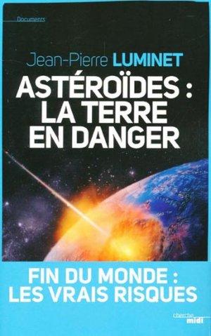 Astéroïdes : la Terre en danger-le cherche midi-9782749117799