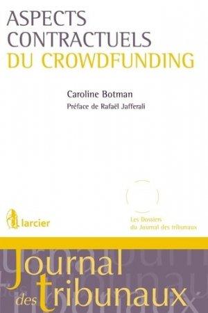 Aspects contractuels du crowdfunding - Éditions Larcier - 9782807911499 -