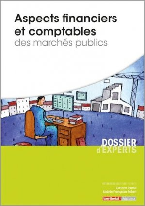 Aspects financiers et comptables des marchés publics - territorial - 9782818615638 -