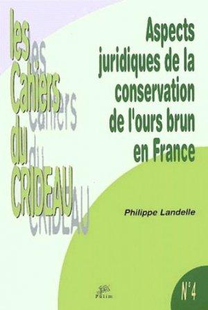 Aspects juridiques de la conservation de l'ours brun en France - PULIM - 9782842872182 -