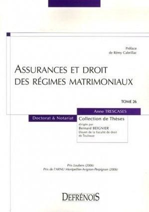 Assurances et droits des régimes matrimoniaux - Répertoire Defrénois - 9782856231326 -