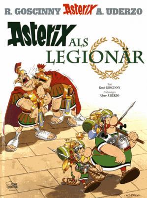 ASTERIX ALS LEGIONAR - egmont allemagne - 9783770436101 -
