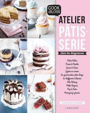 Atelier pâtisserie chez les blogeuses - Larousse - 9782035906472 -