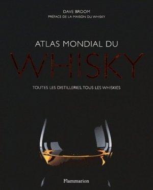 Atlas mondial du whisky - flammarion - 9782081251748 -