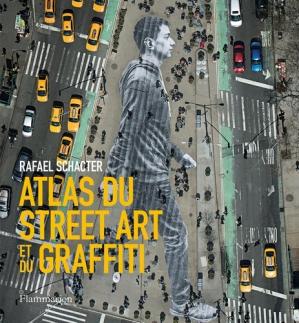 Atlas du Street Art et du graffiti - Flammarion - 9782081416260 -