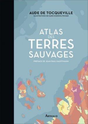 Atlas des terres sauvages - Flammarion - 9782081432857 -