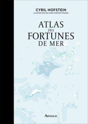 Atlas des fortunes de mer - flammarion - 9782081443815 -