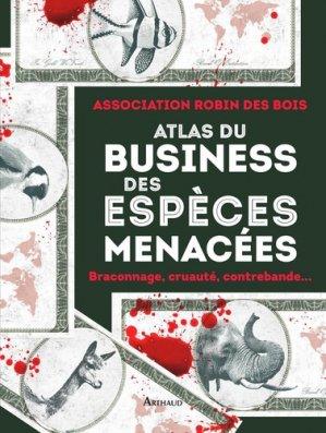 Atlas du business des espèces menacées - flammarion - 9782081480186 -