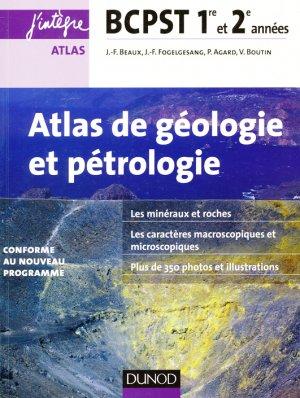 Atlas de géologie-pétrologie BCPST 1re et 2e années - 2e éd. - dunod - 9782100726547 -