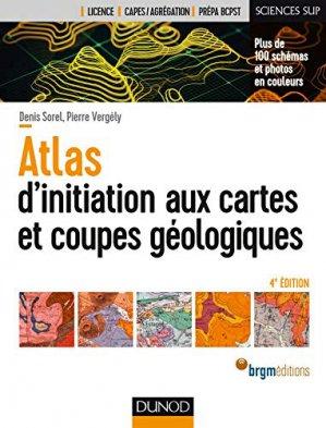 Atlas d'initiation aux cartes et coupes géologiques - dunod - 9782100791439