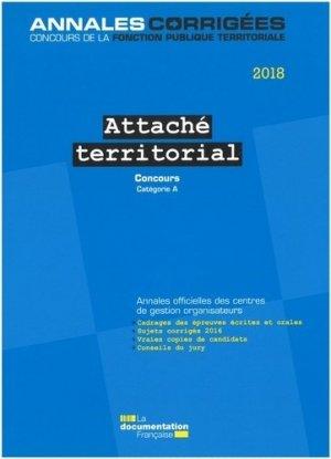 Attaché territorial. Concours externe, interne et 3e concours Catégorie A, Edition 2018 - La Documentation Française - 9782111455351 -
