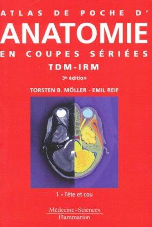 Atlas de poche d'Anatomie en coupes sériées TDM-IRMTome 1 - lavoisier msp - 9782257000101 -