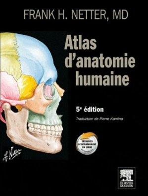 Atlas d'anatomie humaine de Netter - elsevier / masson - 9782294712975 -