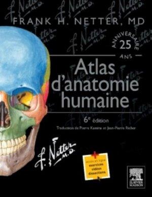 Atlas d'anatomie humaine de Netter - elsevier / masson - 9782294741241 -