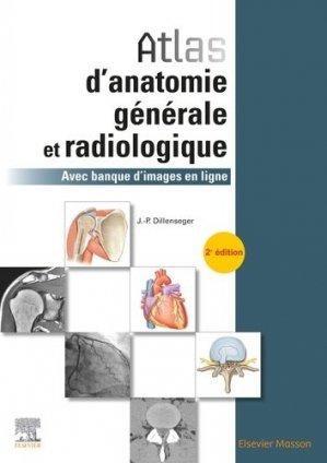 Atlas d'anatomie générale et radiologique - elsevier / masson - 9782294763809 -