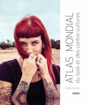 Atlas mondial du look et des contre-cultures - Editions Pyramyd - 9782350174129 -