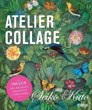 Atelier collage avec Seiko Kato - Editions Pyramyd - 9782350174204 -
