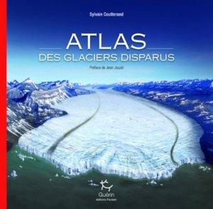Atlas des glaciers disparus - guerin - 9782352211792 -