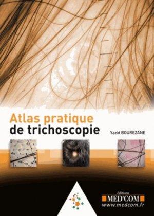 Atlas pratique de trichoscopie - med'com - 9782354031992 - majbook ème édition, majbook 1ère édition, livre ecn major, livre ecn, fiche ecn