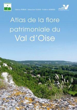 Atlas de la flore patrimoniale du Val d'Oise - biotope - 9782366621532 -