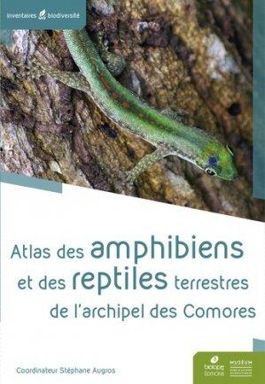 Atlas des Amphibiens et reptiles terrestres de l'archipel des Comores - Biotope - 9782366622256 -