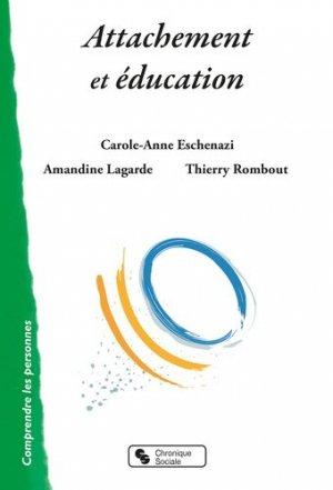 Attachement et éducation - Chronique Sociale - 9782367175898 -