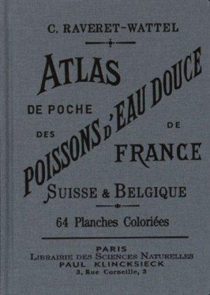 Atlas de poche des poissons d'eau douce de la France, de la Suisse Romande et de la Belgique - bibliomane - 9782367430249 -