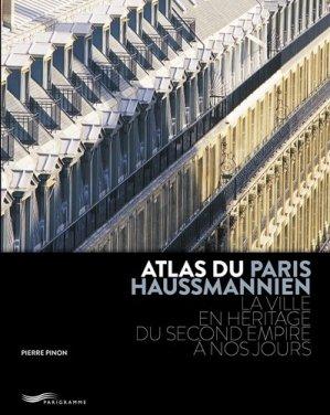 Atlas du Paris haussmannien - parigramme - 9782373950083 -
