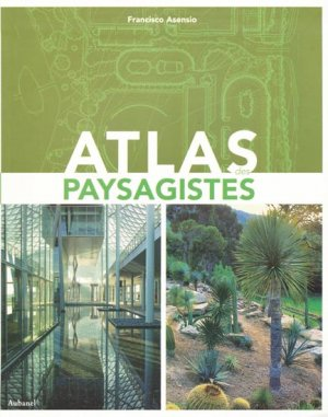 Atlas des paysagistes - aubanel - 9782700604481 -