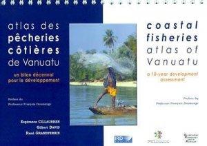 Atlas des pêcheries côtières de Vanuatu Un bilan décennal pour le développement - ird - 9782709914833 -
