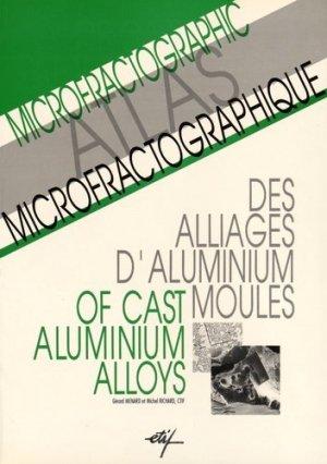 Atlas microfractographique des alliages d'aluminium moulés - etif - 9782711901494 -