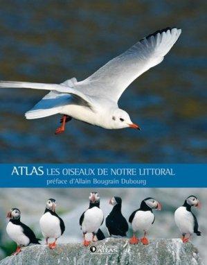 Atlas Les oiseaux de notre littoral - atlas  - 9782723473125 -