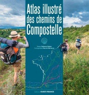 Atlas illustré des chemins de Compostelle - Ouest-France - 9782737380907 -