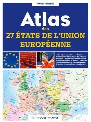 Atlas des 27 Etats de l'Union européenne - Ouest-France - 9782737381539 -