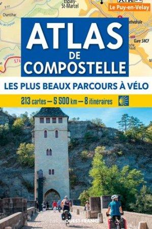 Atlas de Compostelle - Les plus beaux parcours à v - Ouest-France - 9782737383199 -