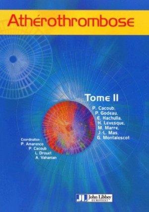 Athérothrombose Tome 2 - john libbey eurotext - 9782742003488 -
