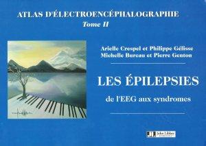 Atlas d'électroencéphalographie Tome 2 - john libbey eurotext - 9782742005833