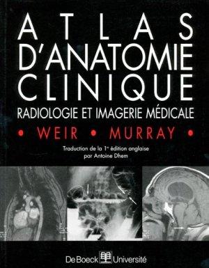 Atlas d'anatomie clinique radiologie et imagerie médicale - de boeck superieur - 9782744500619 - livre médecine 2020, livres médicaux 2021, livres médicaux 2020, livre de médecine 2021