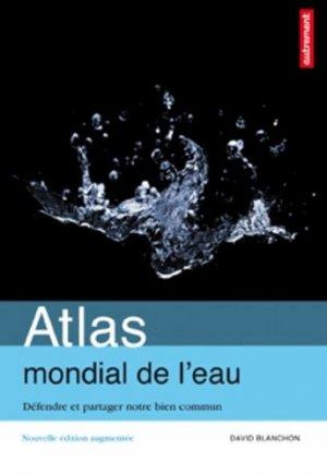 Atlas mondial de l'eau - autrement - 9782746733718 -