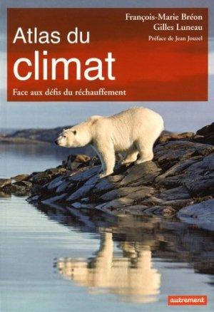 Atlas du climat. Face aux défis du réchauffement - autrement - 9782746742222 -